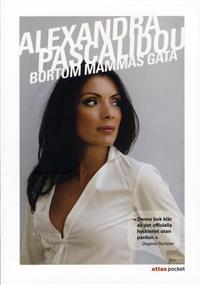 Köp Alexandra Pascalidous bok Bortom mammas gata