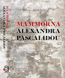 Mammorna, Alexandra Pascalidou, bokomslag.  Utgiven: 2018-08 av Bokförlaget Atlas