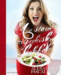 Köp Alexandra Pascalidous bok Min stora feta grekiska kokbok